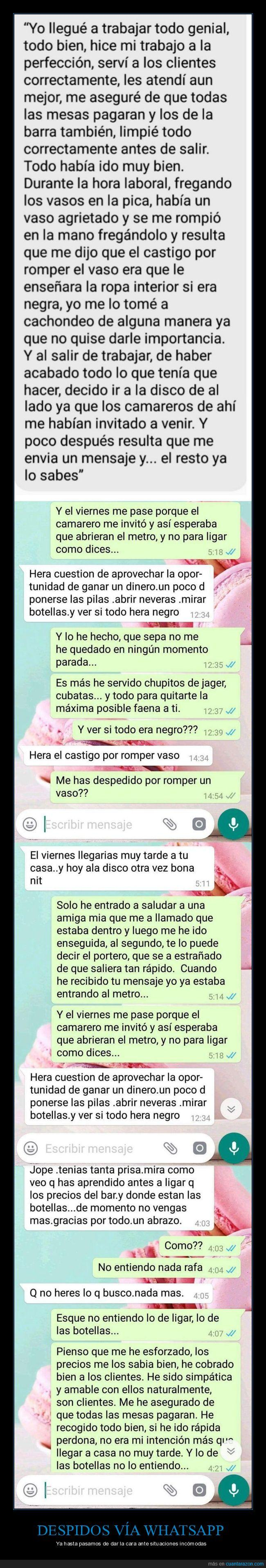 bar de copas,dar la cara,despido,whatsapp