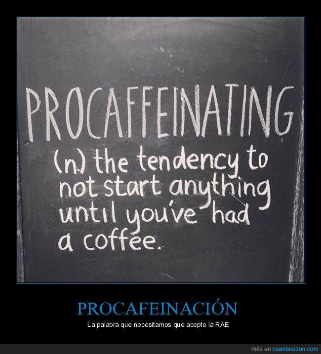 café,palabra,PROCAFEINACIÓN