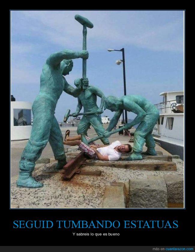estatuas,paliza