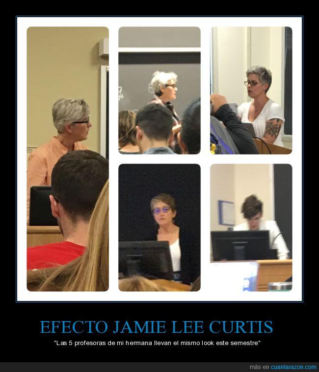 jamie lee curtis,look,peinado,profesoras