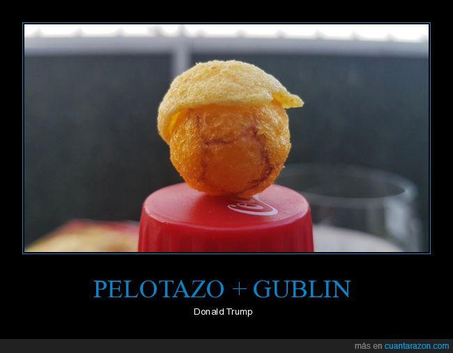 donald trump,gublin,pelotazo,snacks