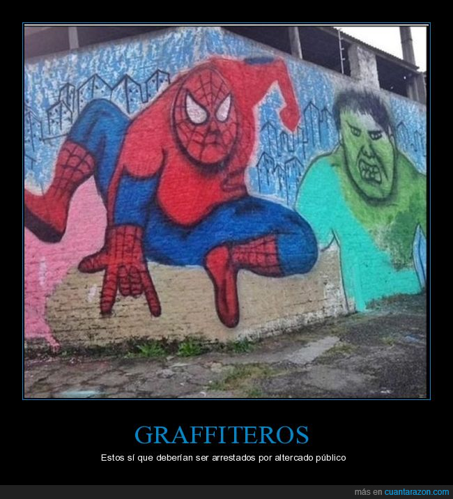 graffitis,hulk,obesos,spiderman