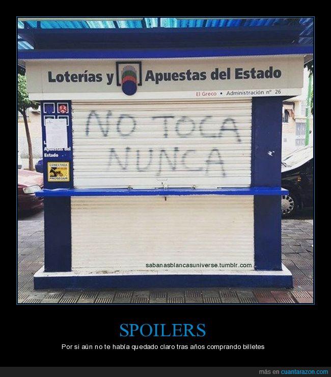 loteria,no toca nunca,pintada,puerta