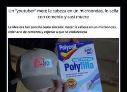 Enlace a Un youtuber mete la cabeza en un microondas, lo sella con cemento y casi muere. Ojo a las imágenes