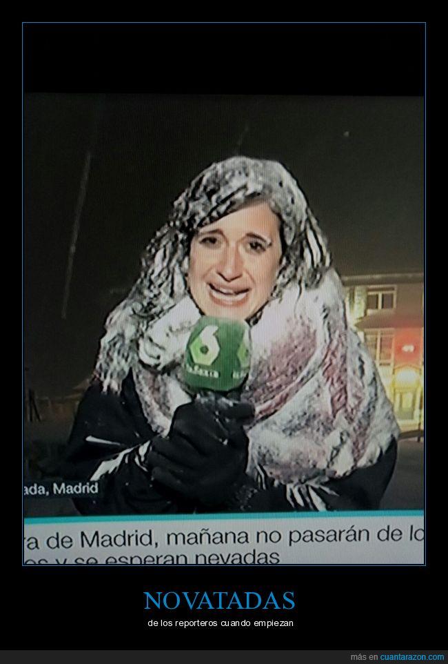 frio,la sexta,nieve,novatada,reportero