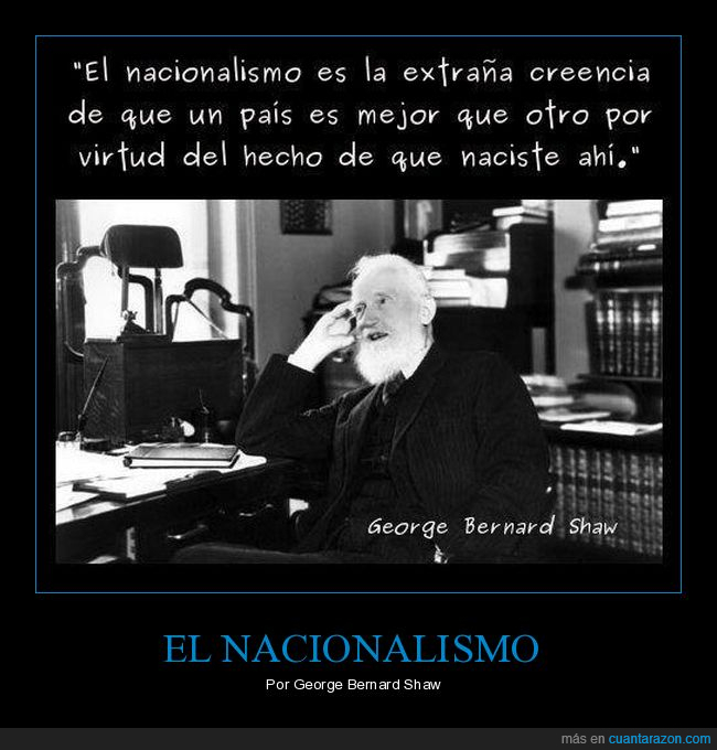 citas,george bernard shaw,nacionalismo