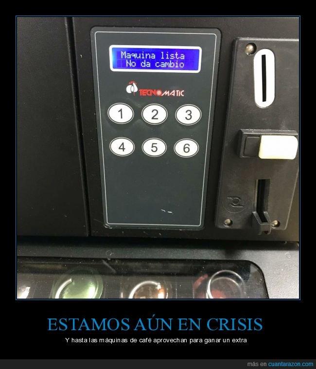cambio,Maquina lista,monedas