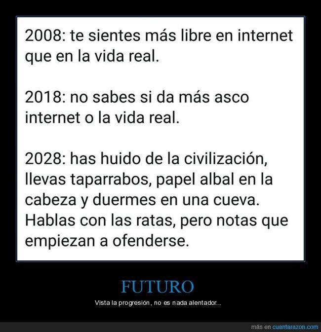 futuro,internet,libertad,ofendidos