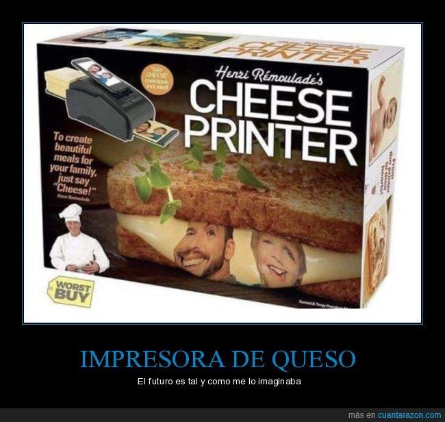 futuro,impresora,queso