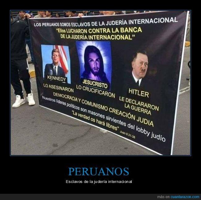 hitler,jesucristo,judería,kennedy,perú,peruanos