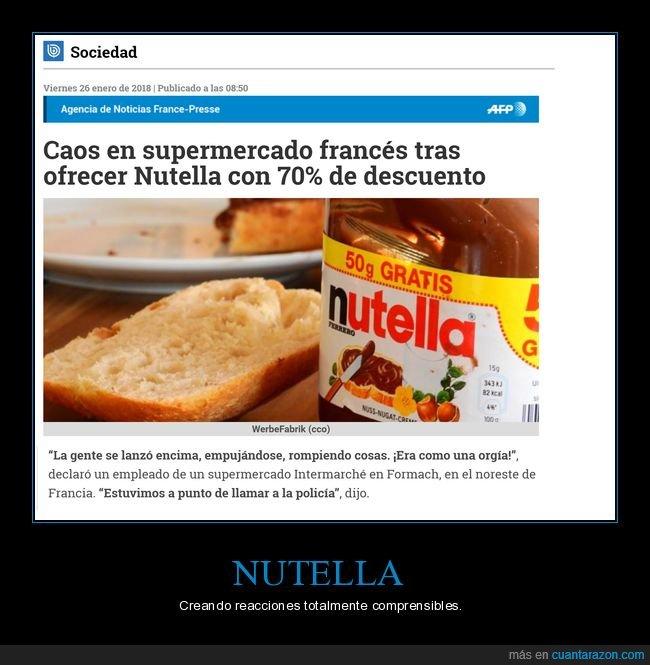 70%.,Caos,Comprensible,Descuento,Francia,Locura,Nutella,Supermercado