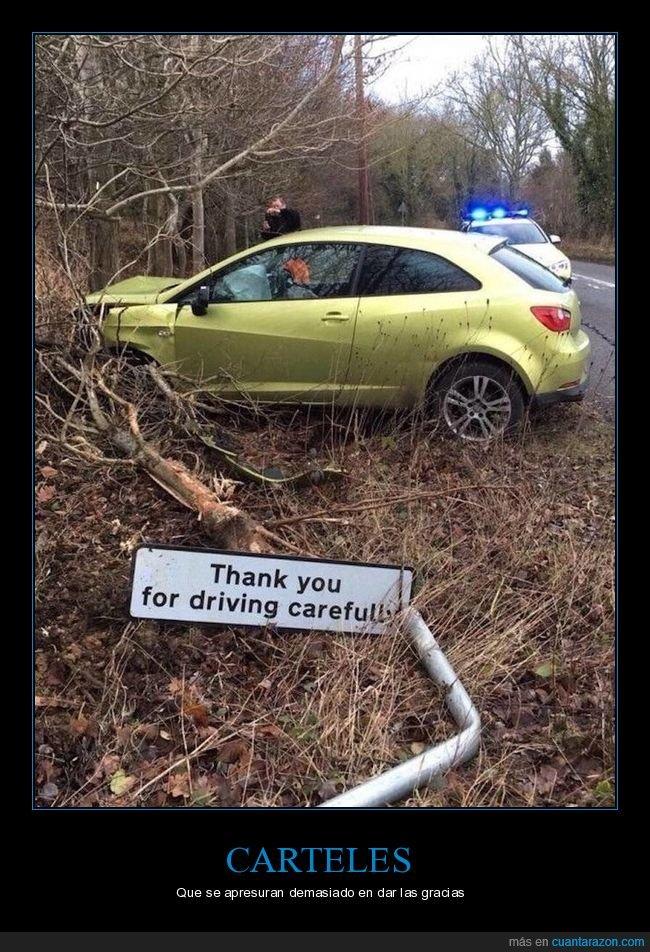 accidente,cartel,coche,gracias