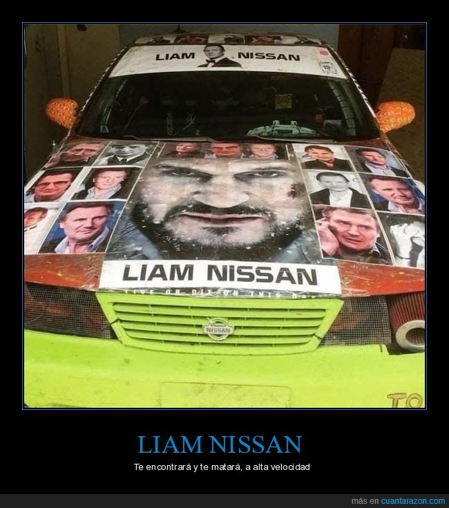 coche,liam neeson,liam nissan,nissan