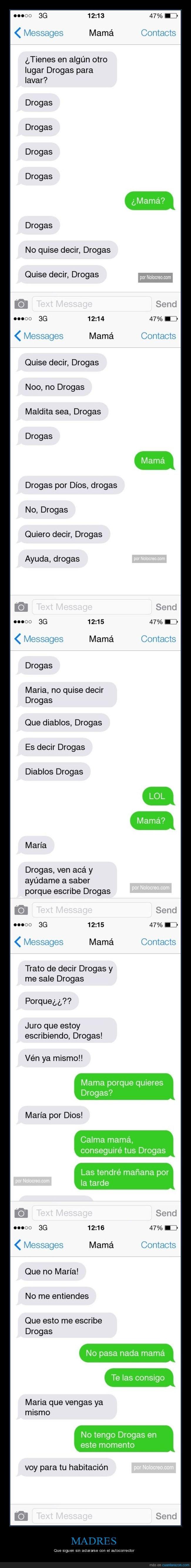 autocorrector,drogas,madre,whatsapp