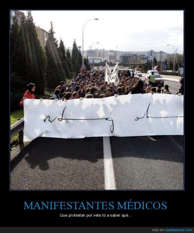 ilegible,letra,manifestación,médicos,protestar