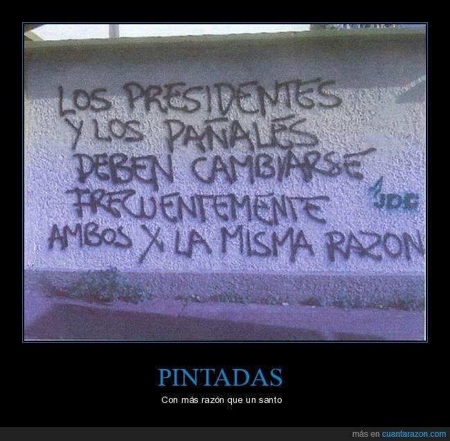cambiarse,pañales,pintada,presidentes