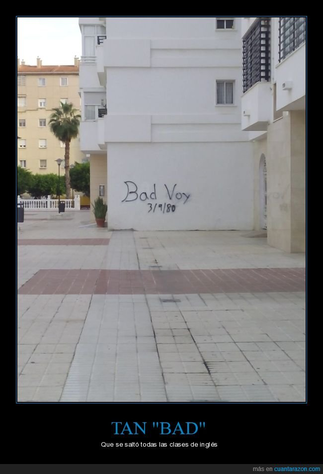 bad boy,fail,ortografía,pintada