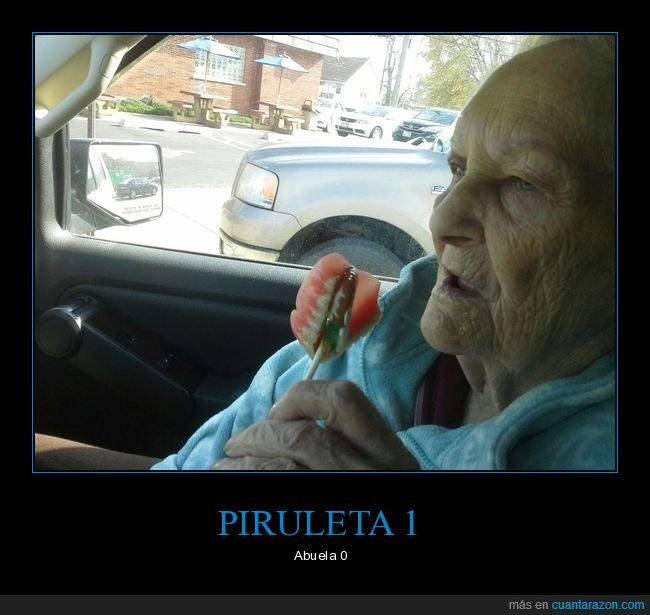 abuela,dentadura,piruleta