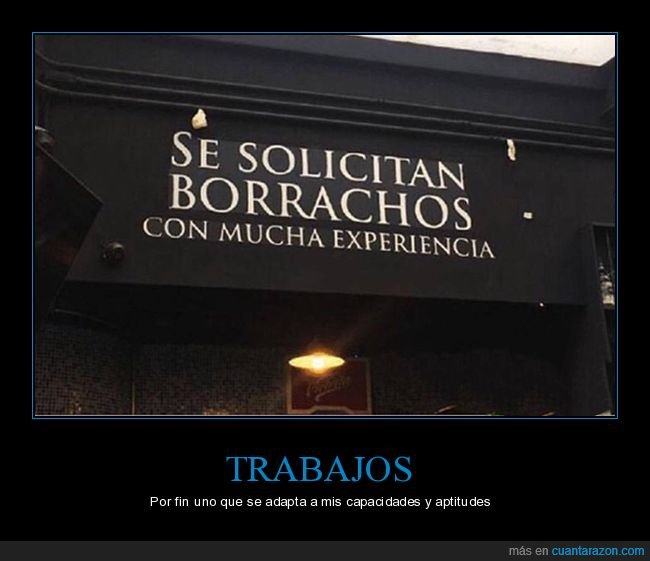 bar,borrachos,cartel,experiencia,trabajo