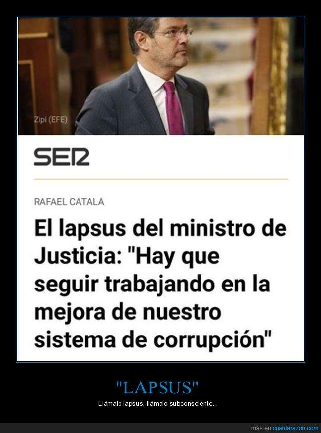 corrupción,lapsus,ministro de justicia,políticos