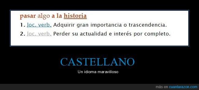 castellano,historia,importancia,maravilloso,opuestos,pasar