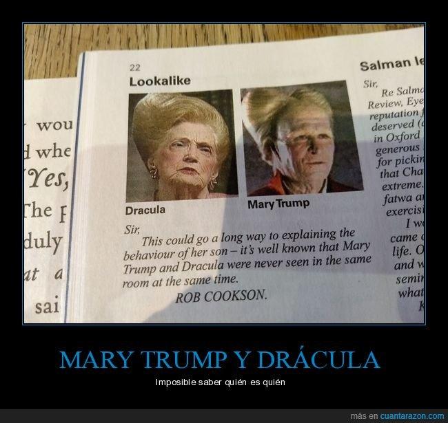 drácula,mary trump,parecidos