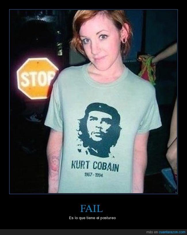 che guevara,fails,kurt cobain