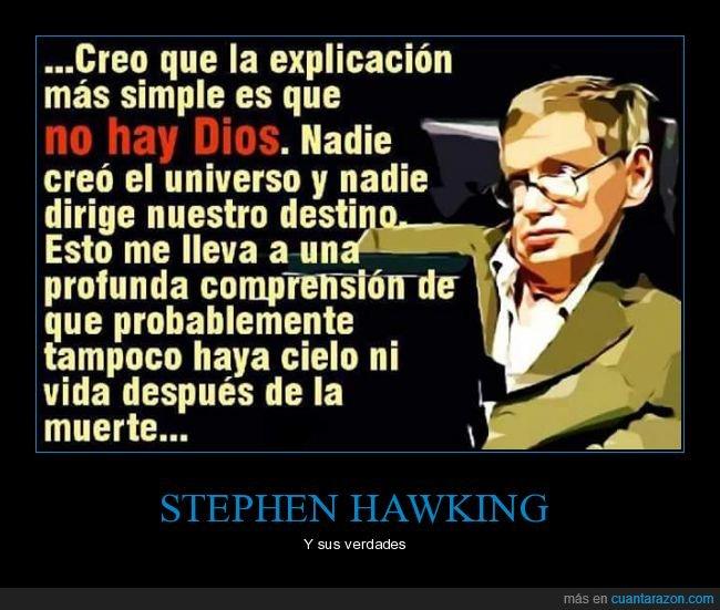 dios,stephen hawking,vida después de la muerte
