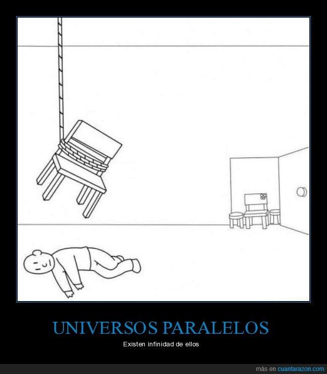 silla,suicidio,universo paralelo