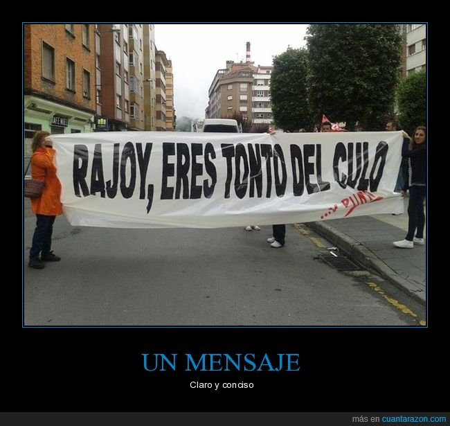 pancarta,políticos,rajoy,tonto