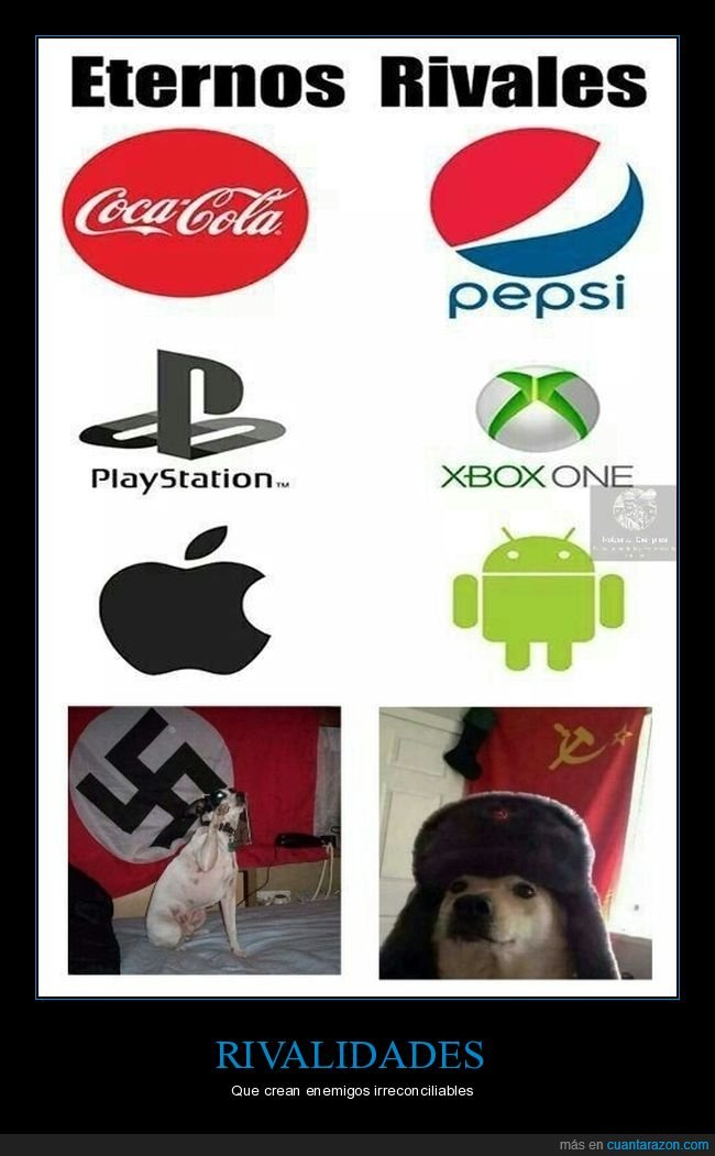 android,apple,cocacola,comunista,nazi,pepsi,perros,playstation,rivales,xbox