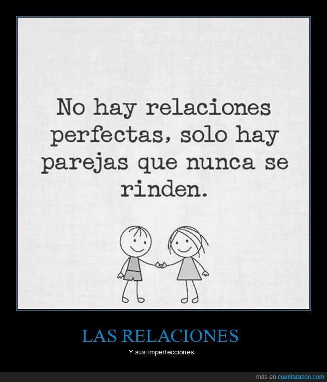 perfectas,relaciones,rendirse