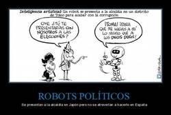 Enlace a Ya hay robots políticos, aunque seguramente tarden mucho tiempo en llegar a España...