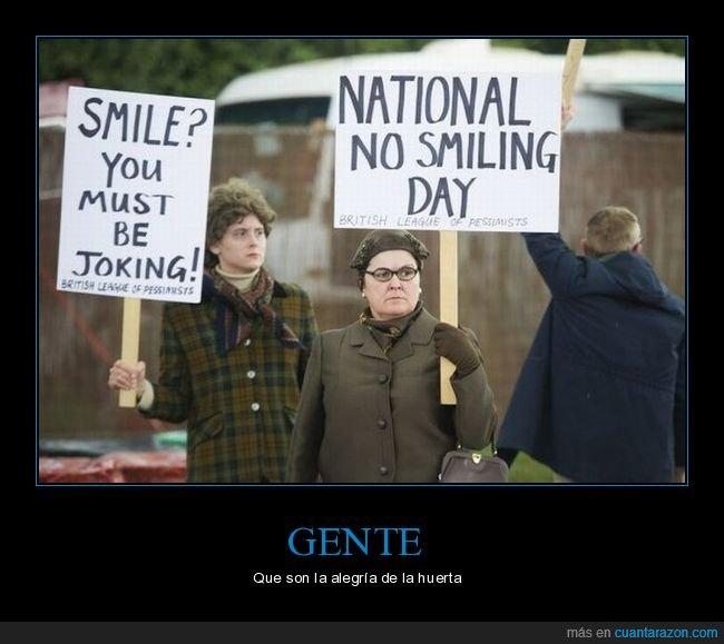 no sonreír,pancartas,sonrisas