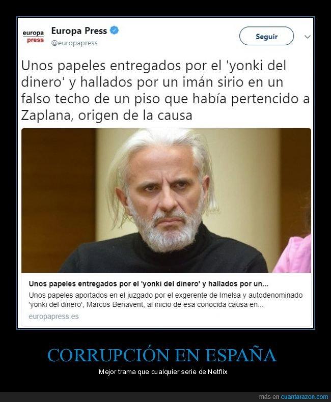 corrupción,el yonki del dinero,políticos,zaplana