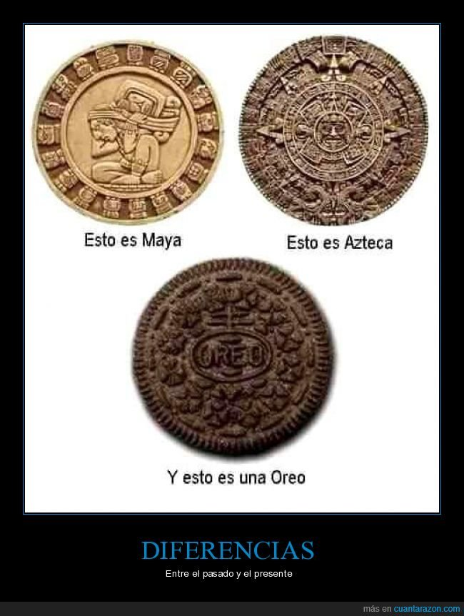 azteca,maya,oreo