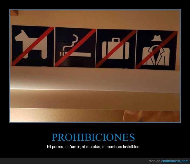 fumar,hombres invisibles,maletas,perros,prohibiciones