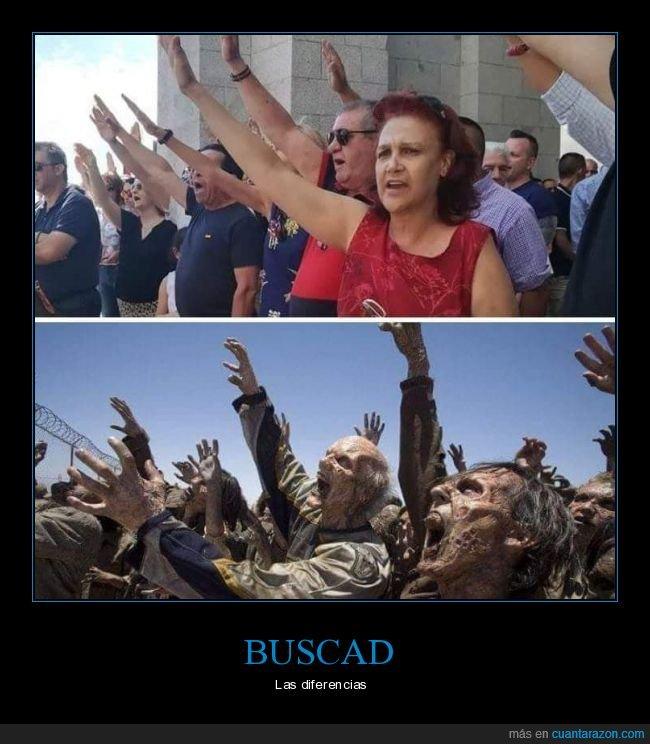fascistas,parecidos,saludo,valle de los caídos,zombies