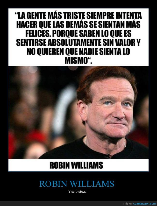 demás,felices,robin williams,triste