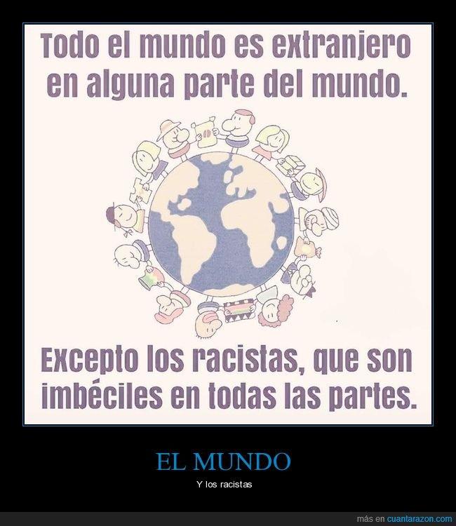 extranjeros,mundo,racistas