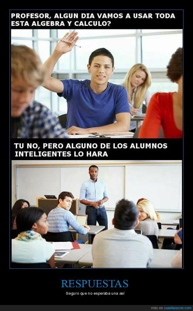 álgebra,alumno,cálculo,pregunta,profesor