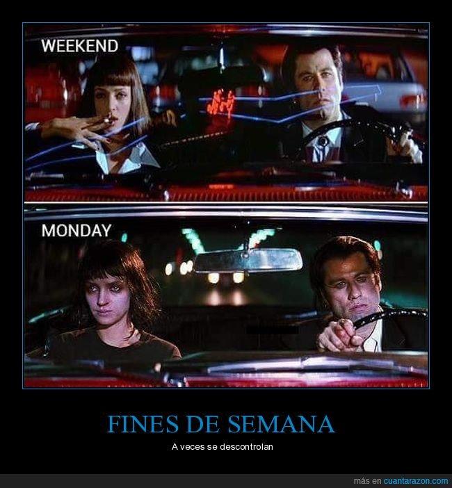 fin de semana,lunes,pulp fiction
