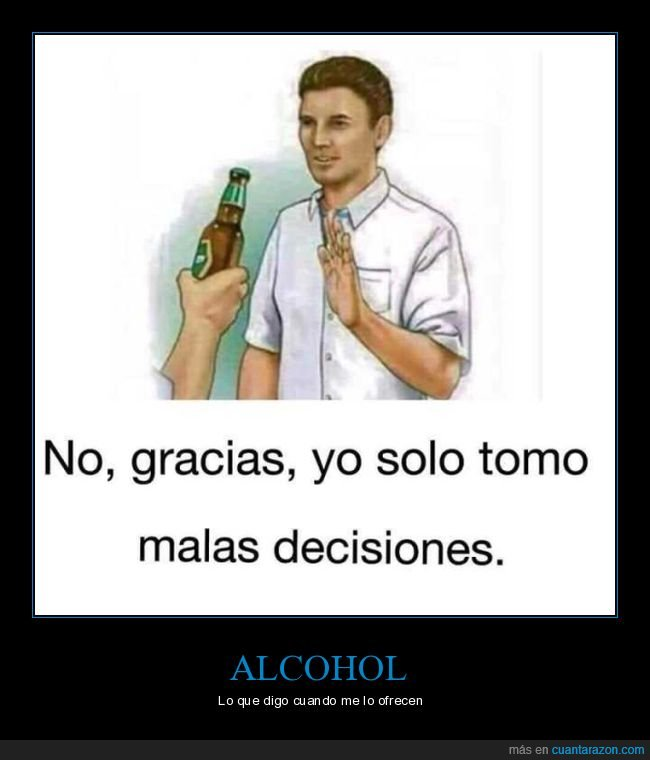 alcohol,malas decisiones,ofrecer,tomar
