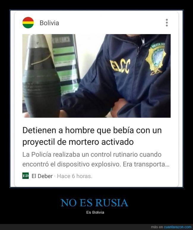 beber,bolivia,detención,mortero,proyectil