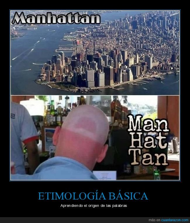 absurdo,etimología,hat,man,manhattan,tan
