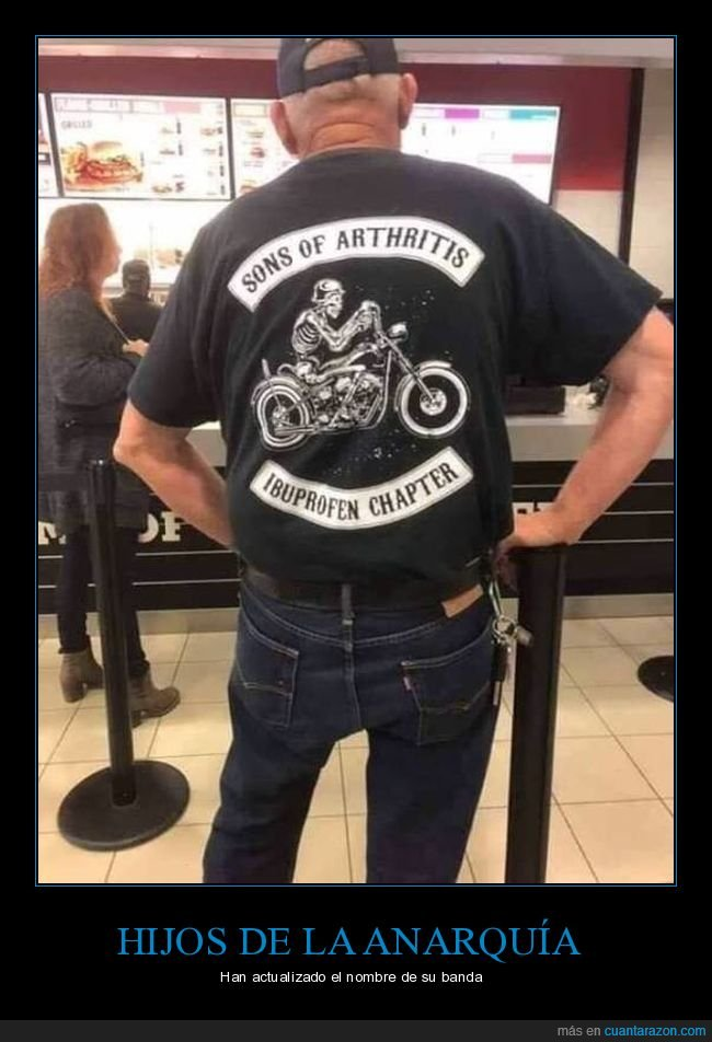 abuelo,artritis,motero,sons of anarchy