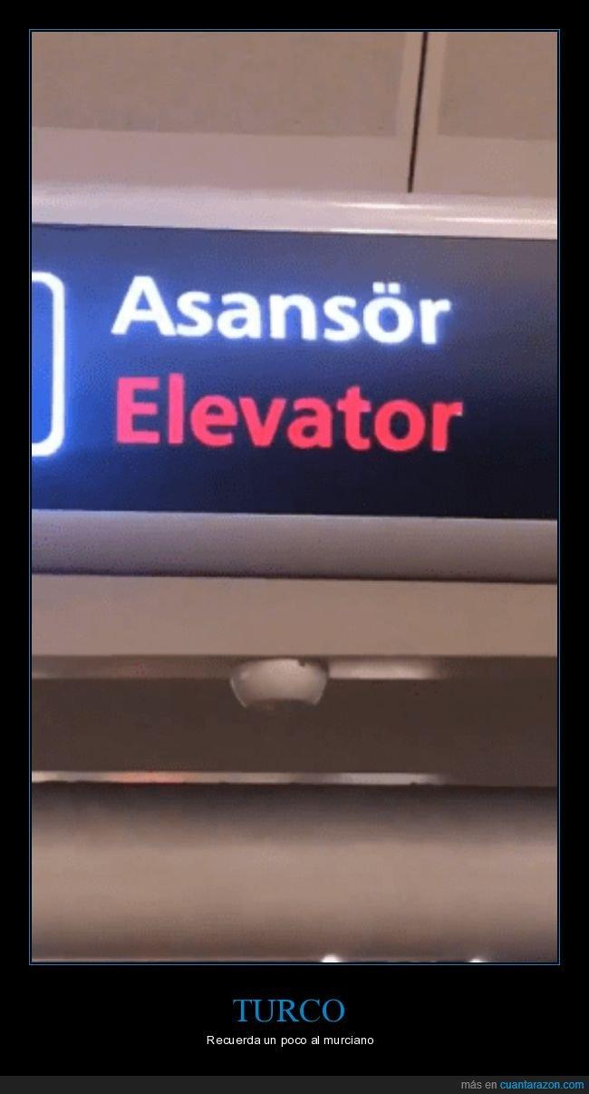 ascensor,murciano,turco