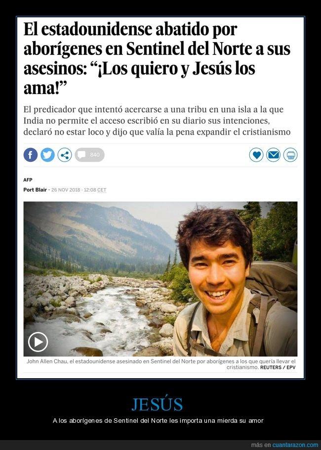 amar,jesús,misionero,muerto,sentinel del norte