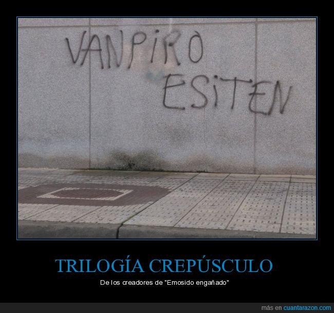 existir,ortografía,pintada,vampiros