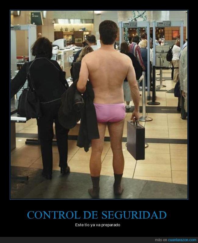 aeropuerto,calzoncilos,control de seguridad
